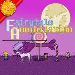 Fairytale Annihilation