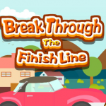 Break Through The Finish Line