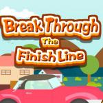 Break Through The Finish Line