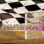 BALL TO GOAL